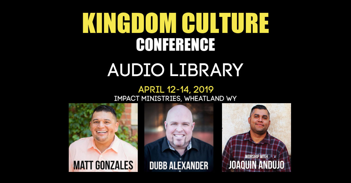 Kingdom Culture Conference Audio Library.jpg