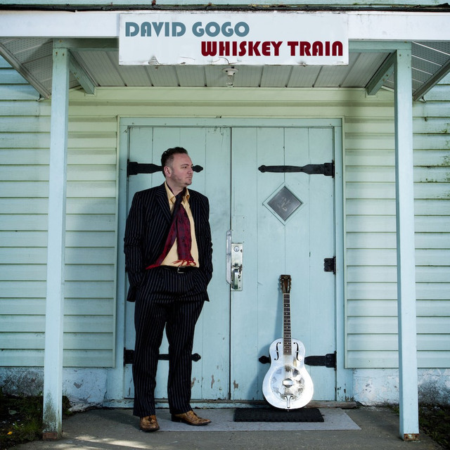 David Gogo Whiskey Train.jpg