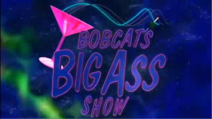 Bobcat's_Big_Ass_Show.png