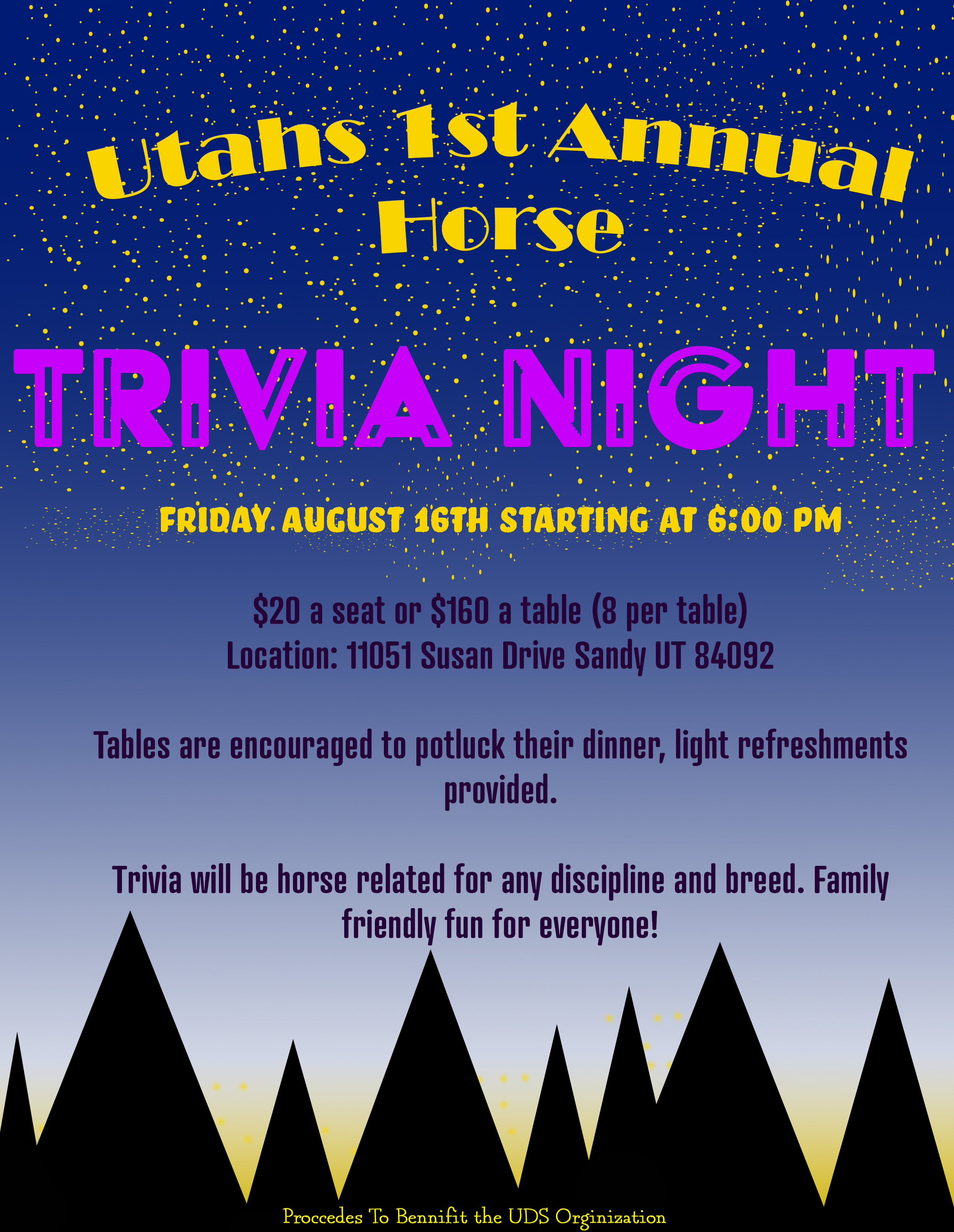 Trivia will be horse related for any discipline & breed. Family friendly fun for everyone!  Tables are encouraged to potluck their dinner.  Light refreshments will be provided.