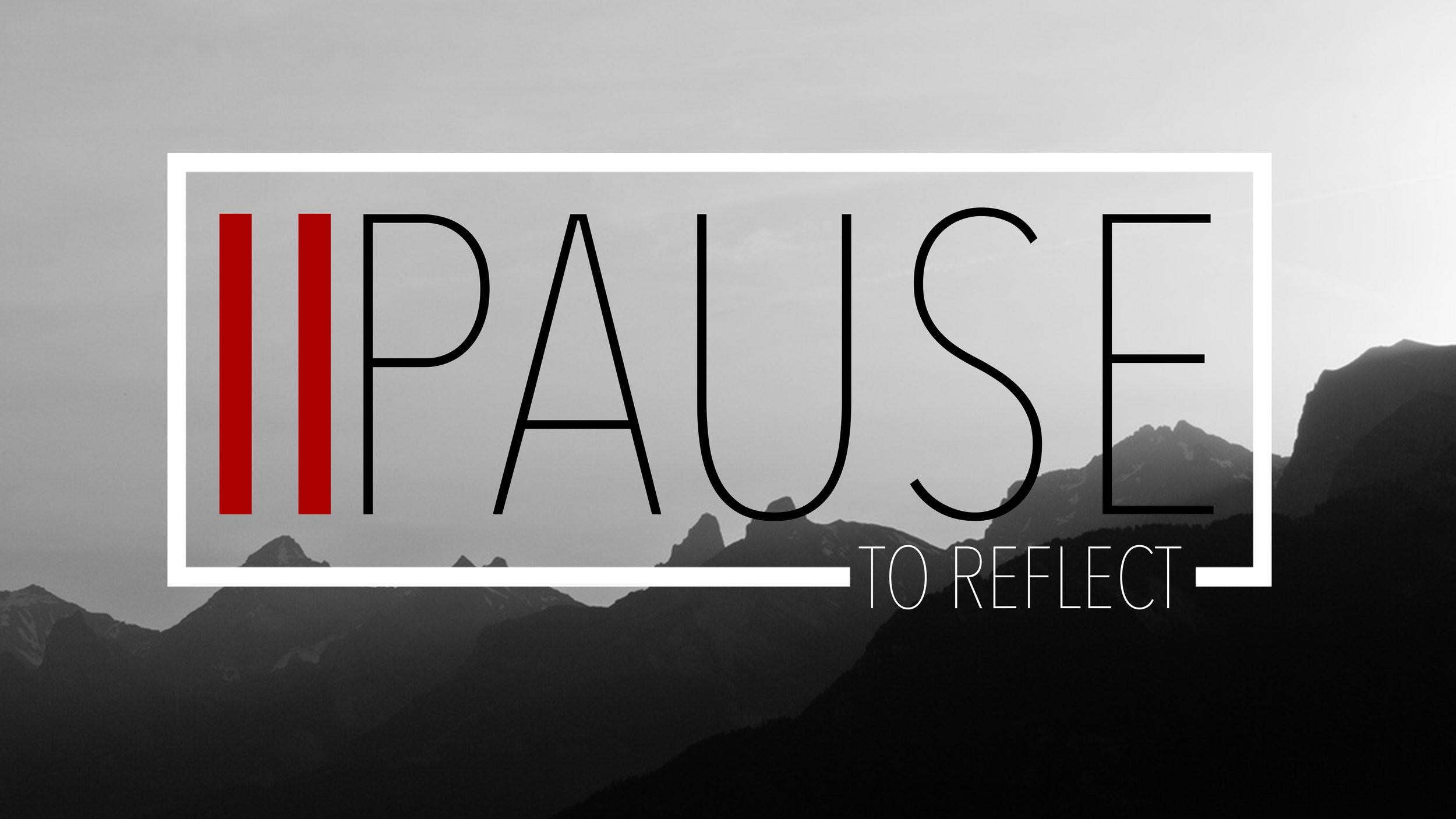 Pause: To Reflect | July-September 2016