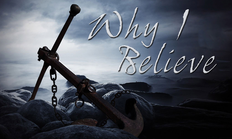 Copy of Why I Believe | October-November 2015