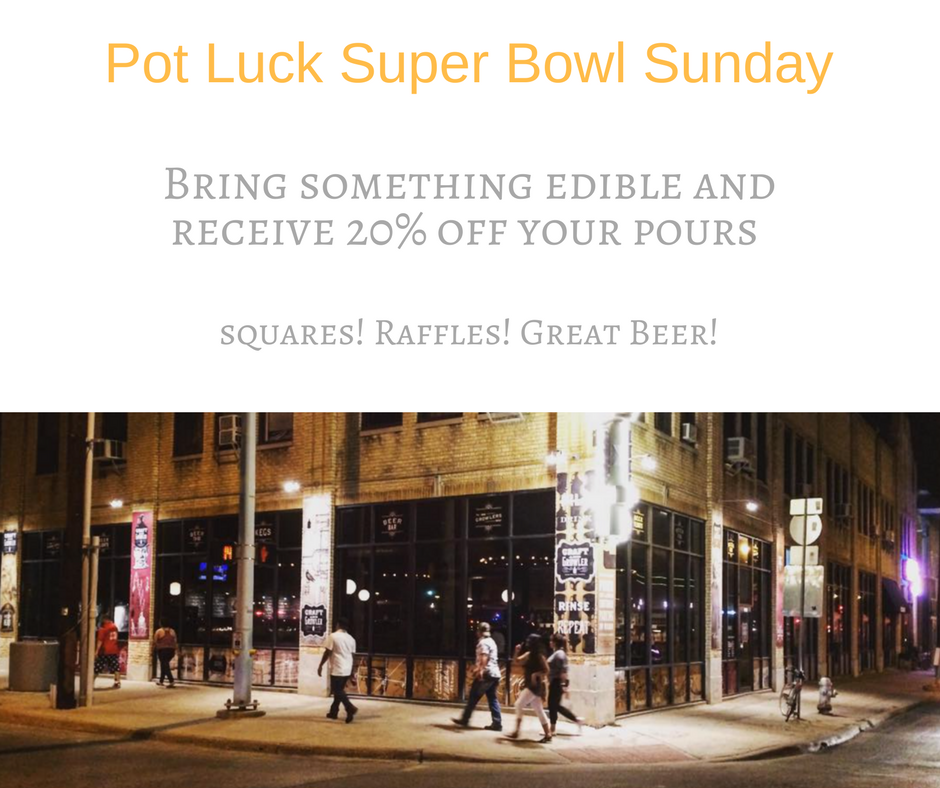 Pot Luck Super Bowl SundayBring a dish and receive 20% off all Pours.png