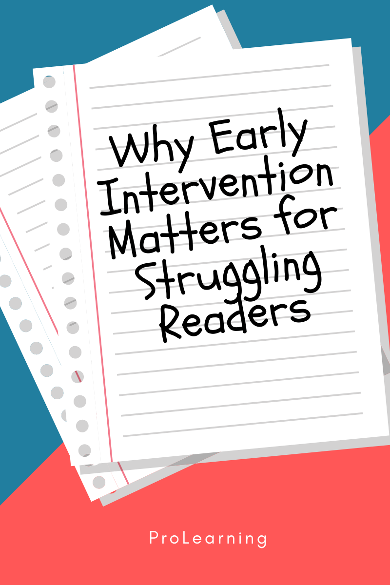 Why Early Intervention Matters for Struggling Readers.png