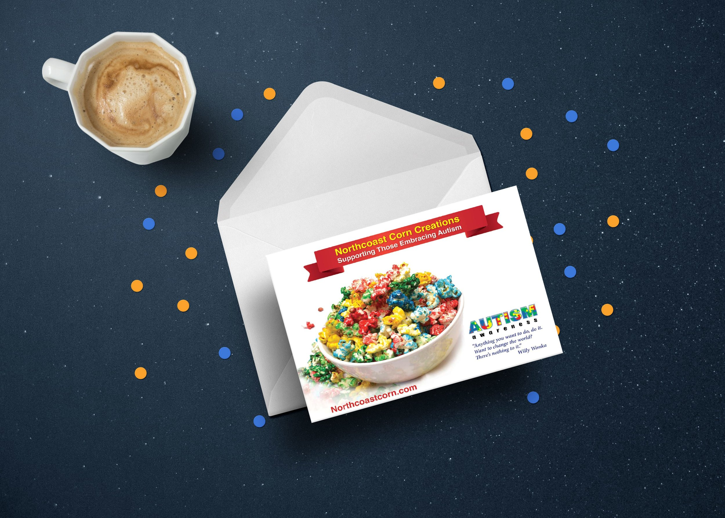 Personalized Cards! - Sending our popcorn to someone special? Why not include a personalized card with your order?! We'll print it directly onto our custom-made Northcoast Corn Creations cards so that they get the message.