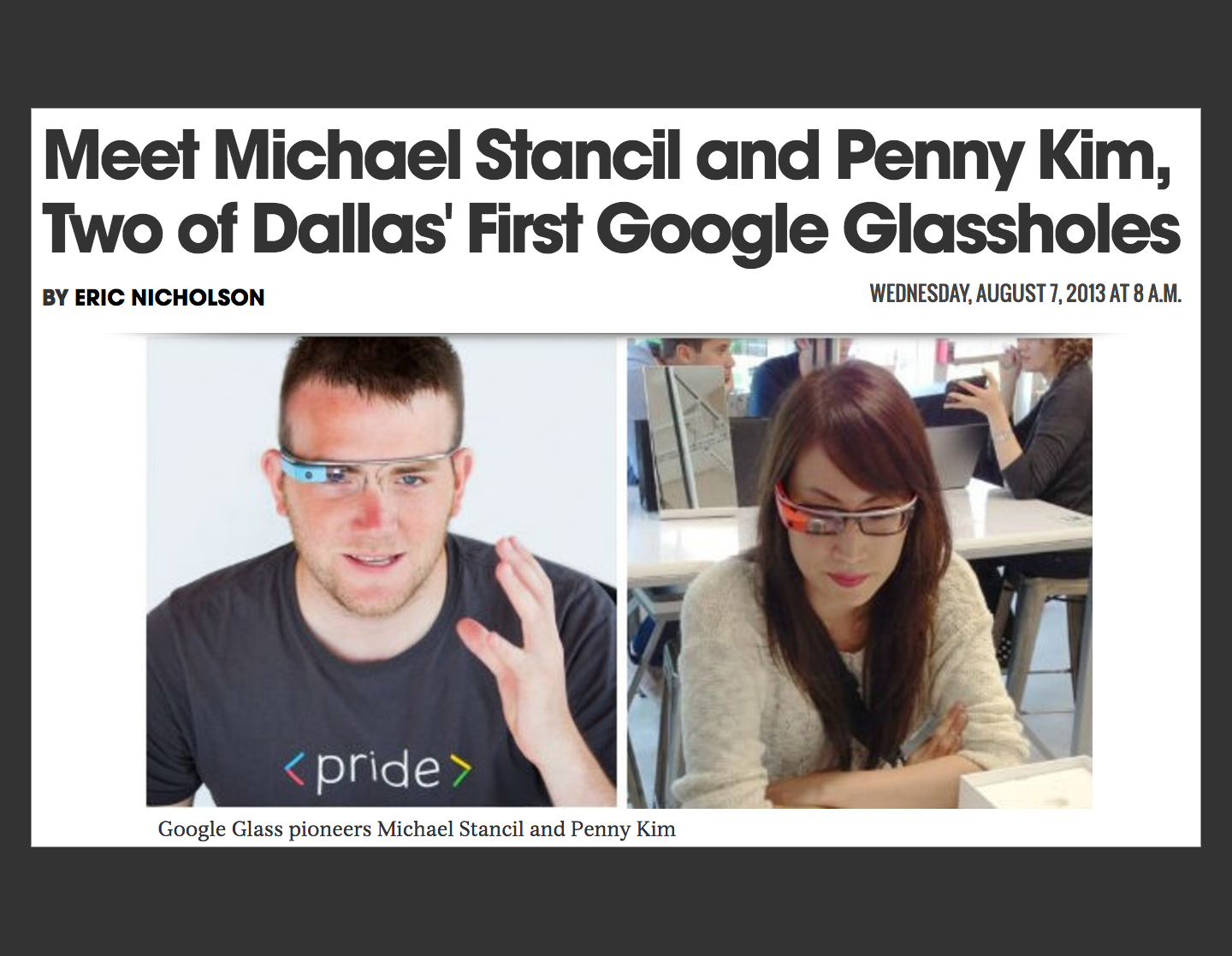 Bad Headline, But Good Story: How I Won Google Glass - August 7, 2013
