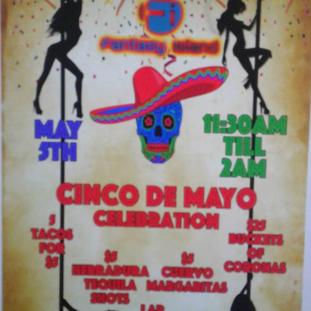 Celebrate Cinco De Mayo at Fantasy Island #cincodemayo #corona #margarita #patron #herradura #tacos #may5th #dancer #adultentertainment #bikinibar #drinkspecials