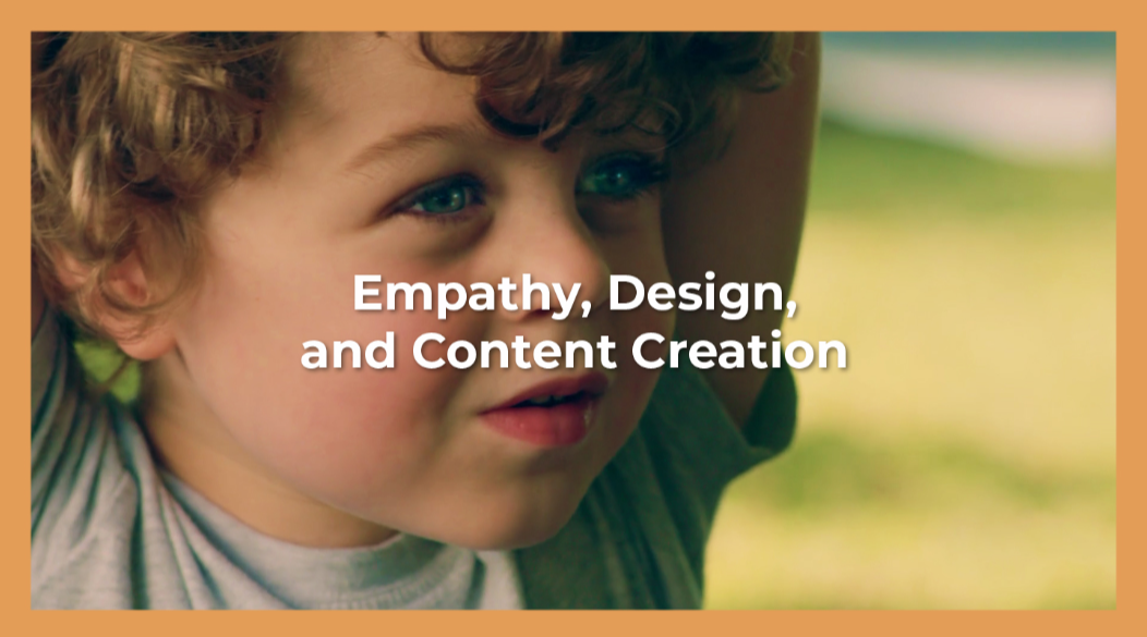 Empathy, Design, and Content Creation.png