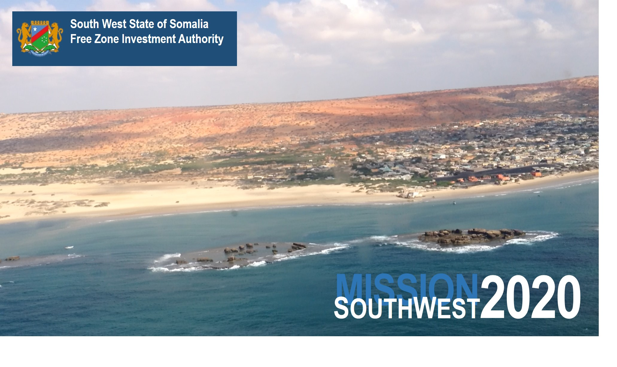 The South West State Free Zone Investment Authority has been developed according to standards outlined in the Somali Federal Constitution and the National Development Plan, as well as the South West State Strategic Plan.