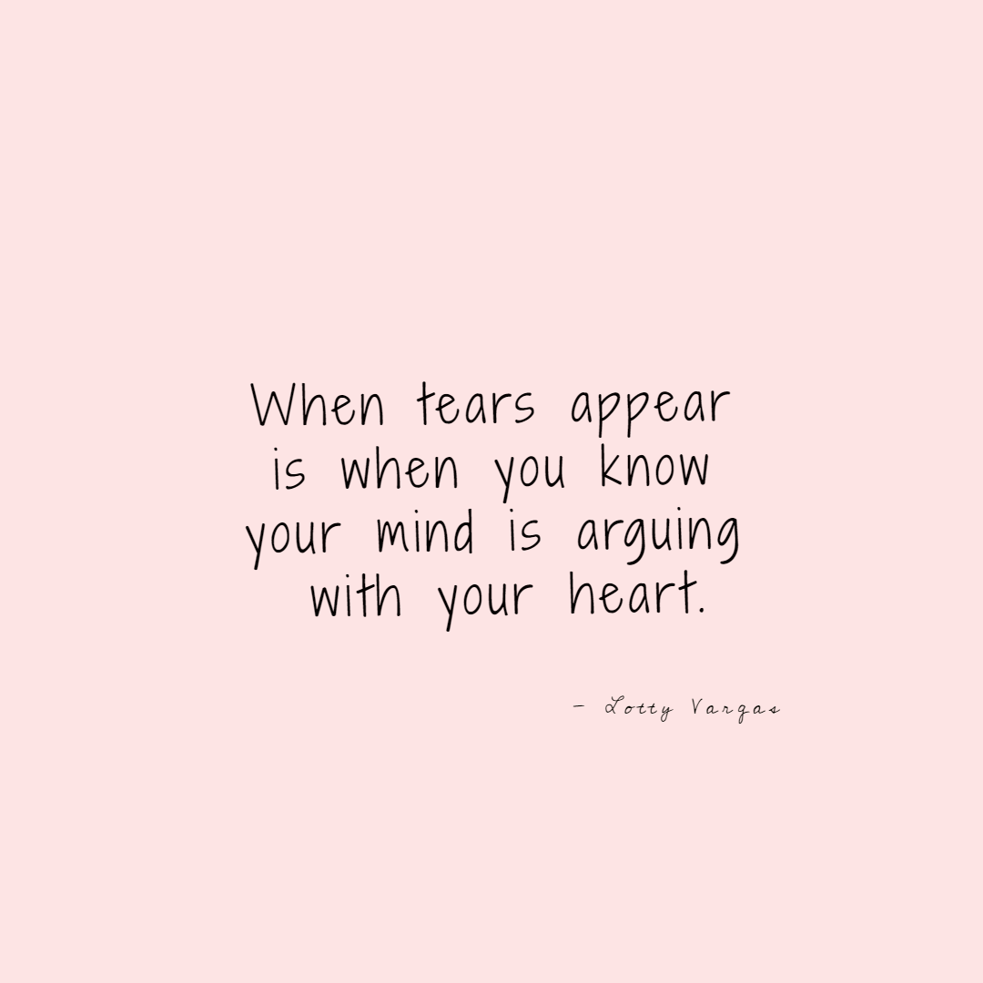 Quote-when-tears-appear-lottyvargas-copyright-lotnotes.png