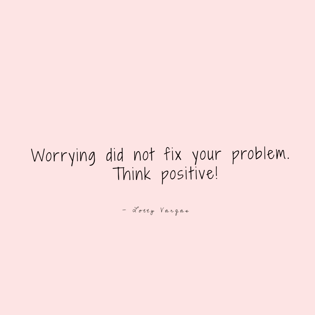 Quote-worrying-did-not-fix-your-problem-lottyvargas-copyright-lotnotes.png