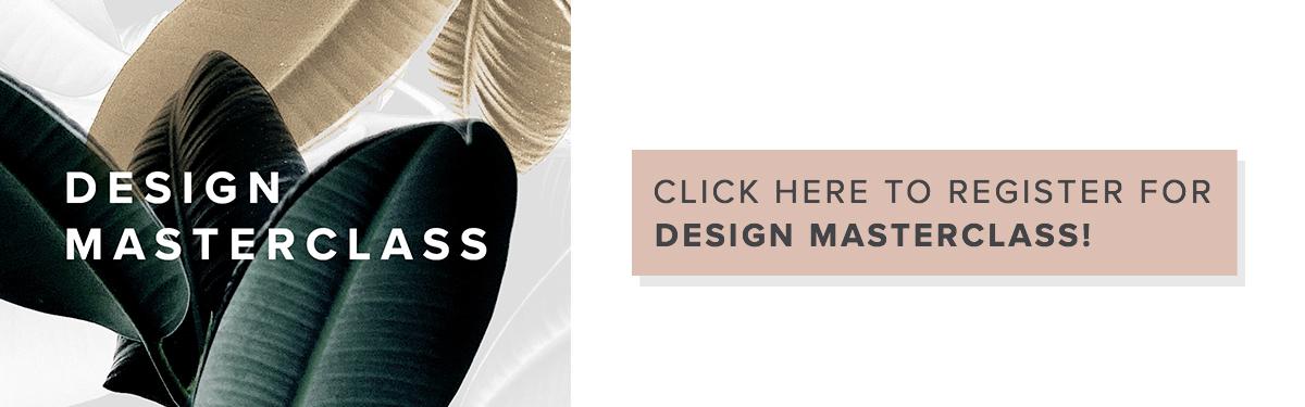 Click here to register design masterclass.jpg