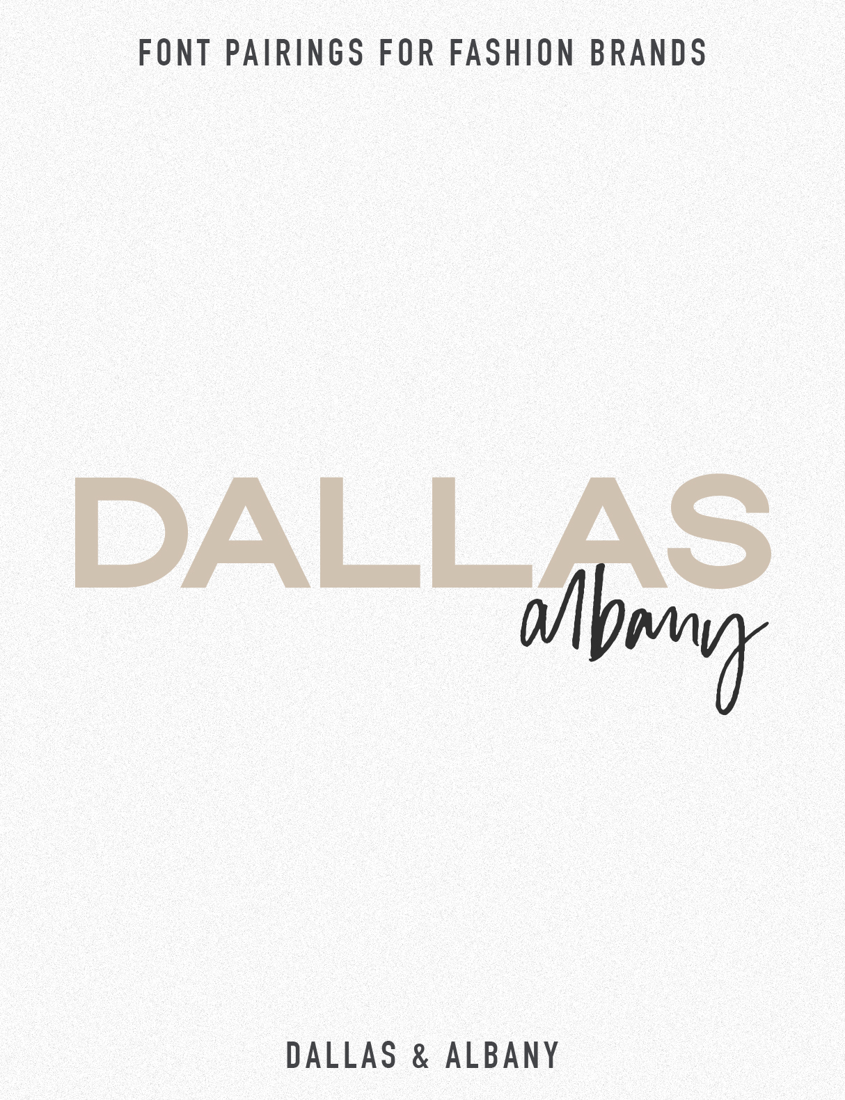 Jen Wagner Fashion Brand Font Pairings | Dallas Albany
