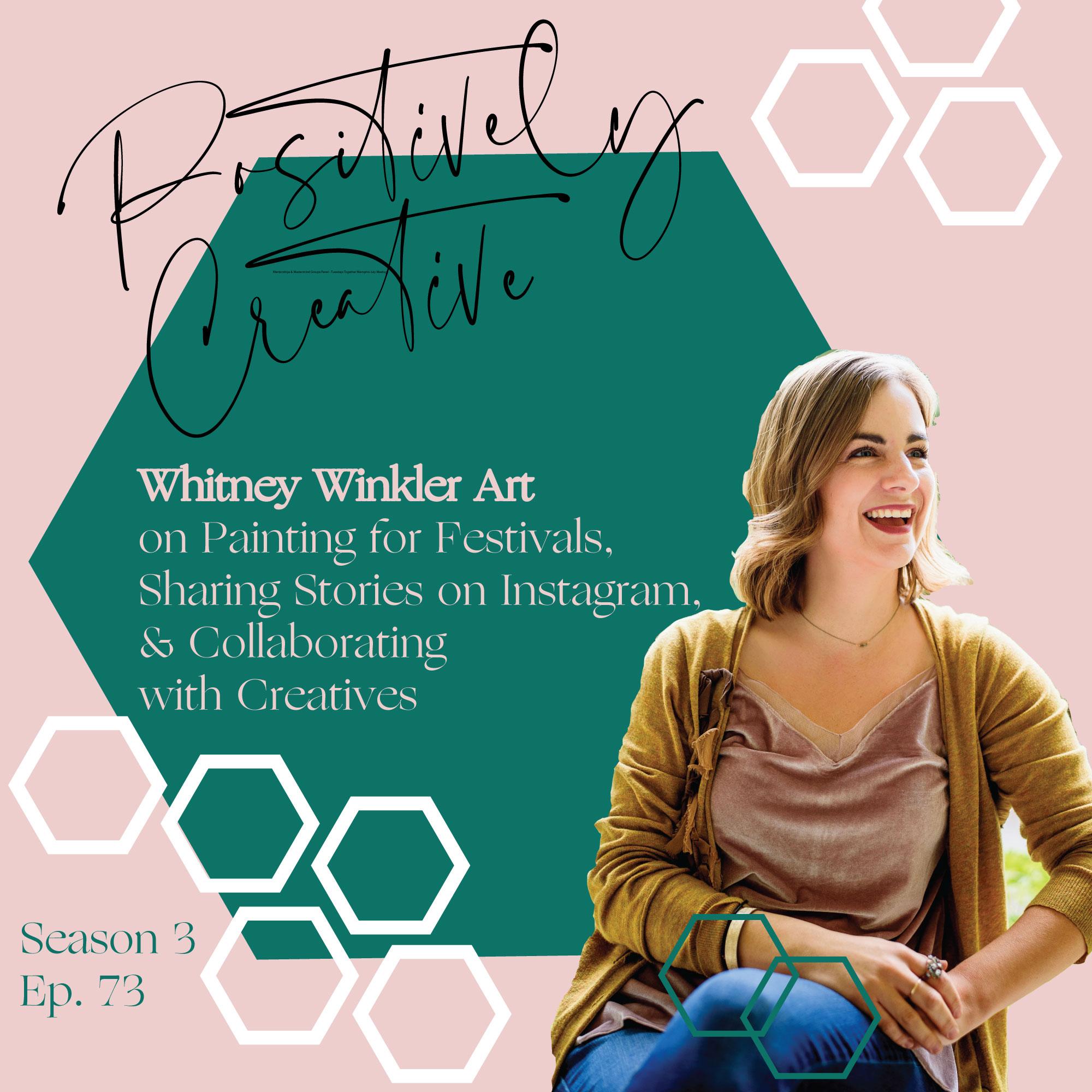 Whitney Winkler Art on the Positively Creative Podcast