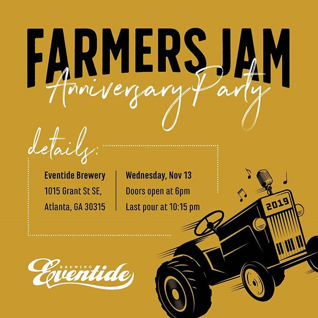 It's our last show of the year and we've got some people to thank! Come on down to @eventidebrewing for some live music, local food and good beer 🍻🎉🚜RSVP link in bio ❤️ #farmersjam #music #jam #trees #farmingispublicservice #atl