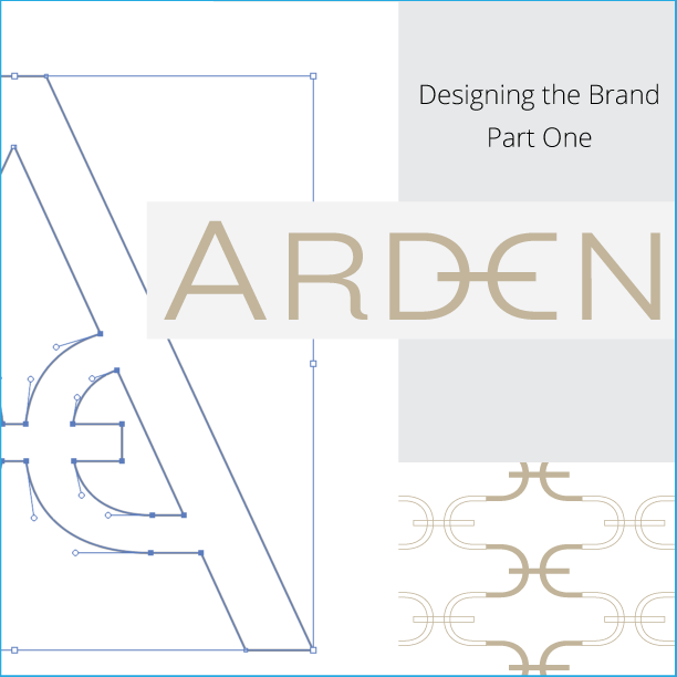 Designing the ARDEN brand by © 2017 The Curated Estate