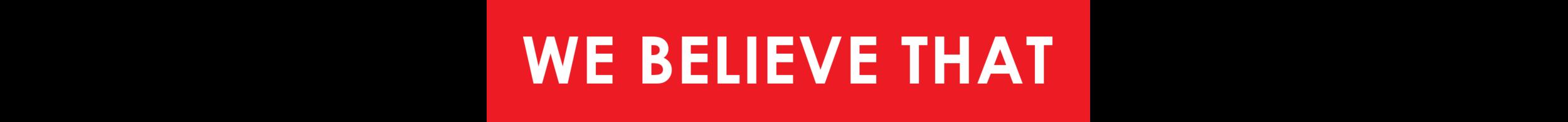 we believe thta.png