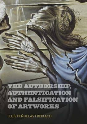 Findlay, Michael. (2018) 'The Authorship, Authentication and Falsification of Artworks', ed. by Lluis Penuelas,   Barcelona: Ediciones Polígrafa, p. 12 - 15.