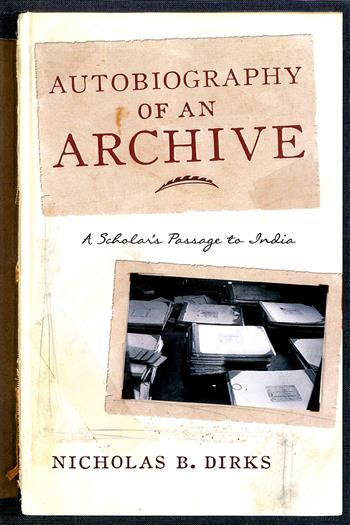 "Autobiography of an Archive: A Scholar's Passage to India - In this collection of essays and lectures, Dirks recounts his early study of kingship in India, the rise of the caste system, the emergence of English imperial interest in controlling markets and India's political regimes, and the development of a crisis in sovereignty that led to an extraordinary nationalist struggle.____""Nicholas B. Dirks has taken to heart the disciplinary alliance between Anthropology and History… In these essays he artfully pursues it himself via an autobiographical unfolding of his own archival path of discovery as a scholar of India. The essays will be greatly admired not only for their knowledgeable, distinctive, and acute grasp of the difficult and well-mined phenomena of kingship and caste and colonialism but also for the sustained and detailed angle of sympathy and regard they present on those oppressed by that phenomena.""—Akeel Bilgrami, Sidney Morgenbesser Professor of Philosophy and Member of the Committee on Global Thought, Columbia University""Autobiography of an Archive is a compelling synthesis of his extraordinary career as a scholar, teacher, and institution builder. Nicholas B. Dirks's account of the interconnections between anthropology and history and his commitment to the internationalization of liberal learning make his book a vital contribution to contemporary discussions of globalization and education.""—Michael S. Roth, President, Wesleyan University ""Using the conceit of an autobiography, this book dazzles with luminous reflections on the archive of knowledge on India. As a leading scholar of India in the American academy, Nicholas B. Dirks offers original insights on the history and politics of scholarship, on empire and its entailment in the production of knowledge, and on the career of history and anthropology as disciplines. Autobiography of an Archive showcases Dirks at his best as a scholar and cultural critic."" —Gyan Prakash, Dayton-Stockton Professor of History, Princeton University"