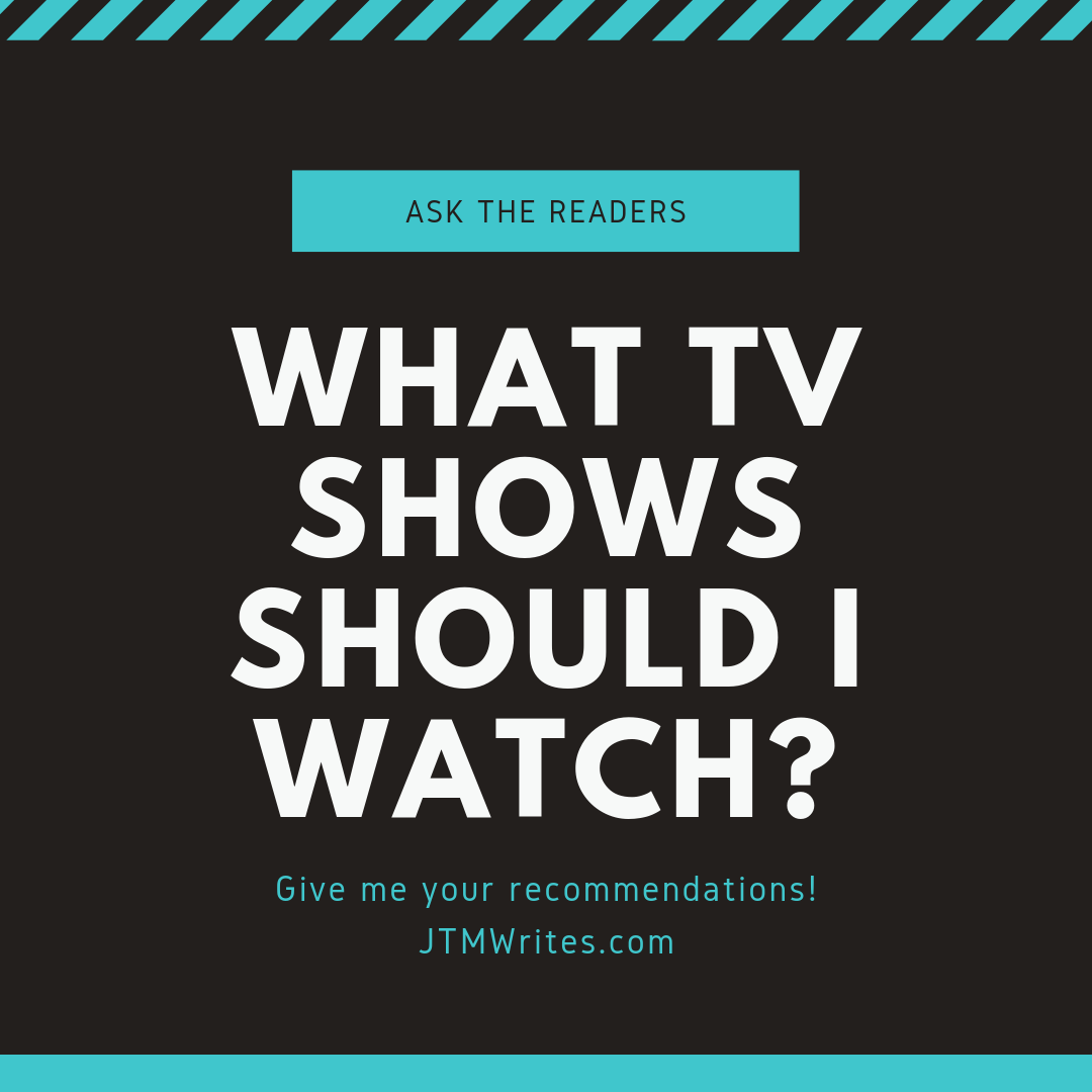 What TV Shows Should I watch_.png