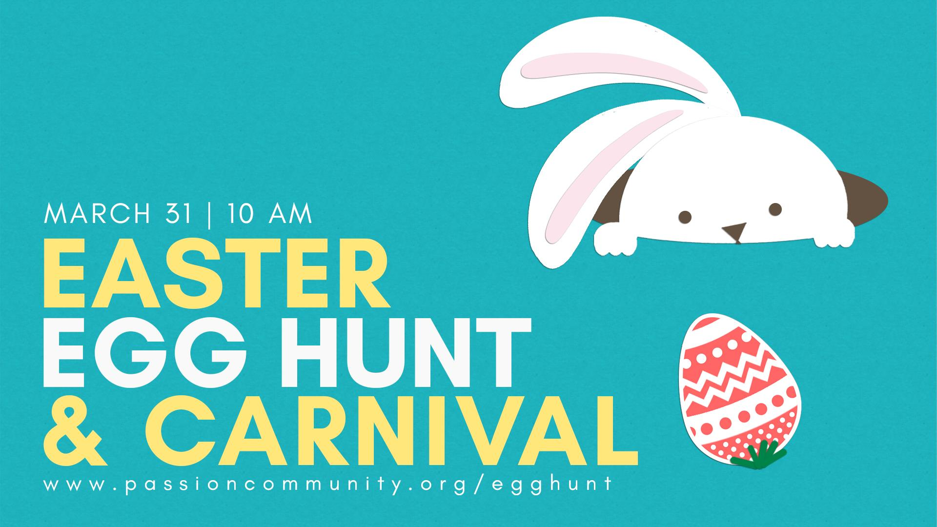 Easter Egg Hunt & Carnival @ Passion Community  March 31st at 10am-12pm  512 Breezewood Dr. Lynchburg, VA 24502  Easter Egg Hunt and Carnival is open to the community to bring their families to have all kinds of fun! We will have the following activities and more available:Carnival games, prizes, crafts, bounce houses, laser tag, photos with Easter bunny, age specific Easter egg hunts.  *Kids should bring their own baskets for the Easter Egg Hunt.