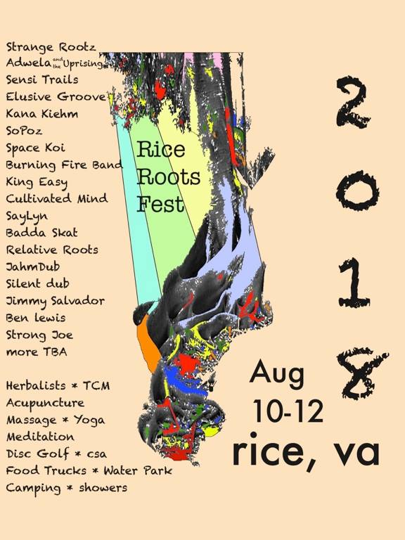Rice Roots Festival - August 9th-12th | times varyCountyLine Vineyard & Venue:Conkwright Ln, Charlotte Court House, VA 23923This festival is all about healing arts, music, food, camping, disc golf, water fun, and more! So go celebrate music and medicine in beautiful Rice, Va!