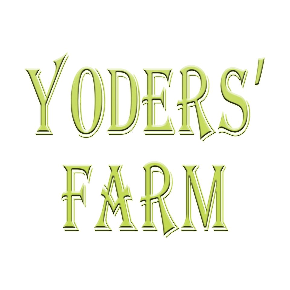 Yoders' Farm - 1134 Browns Mill RoadRustburg VA 24588