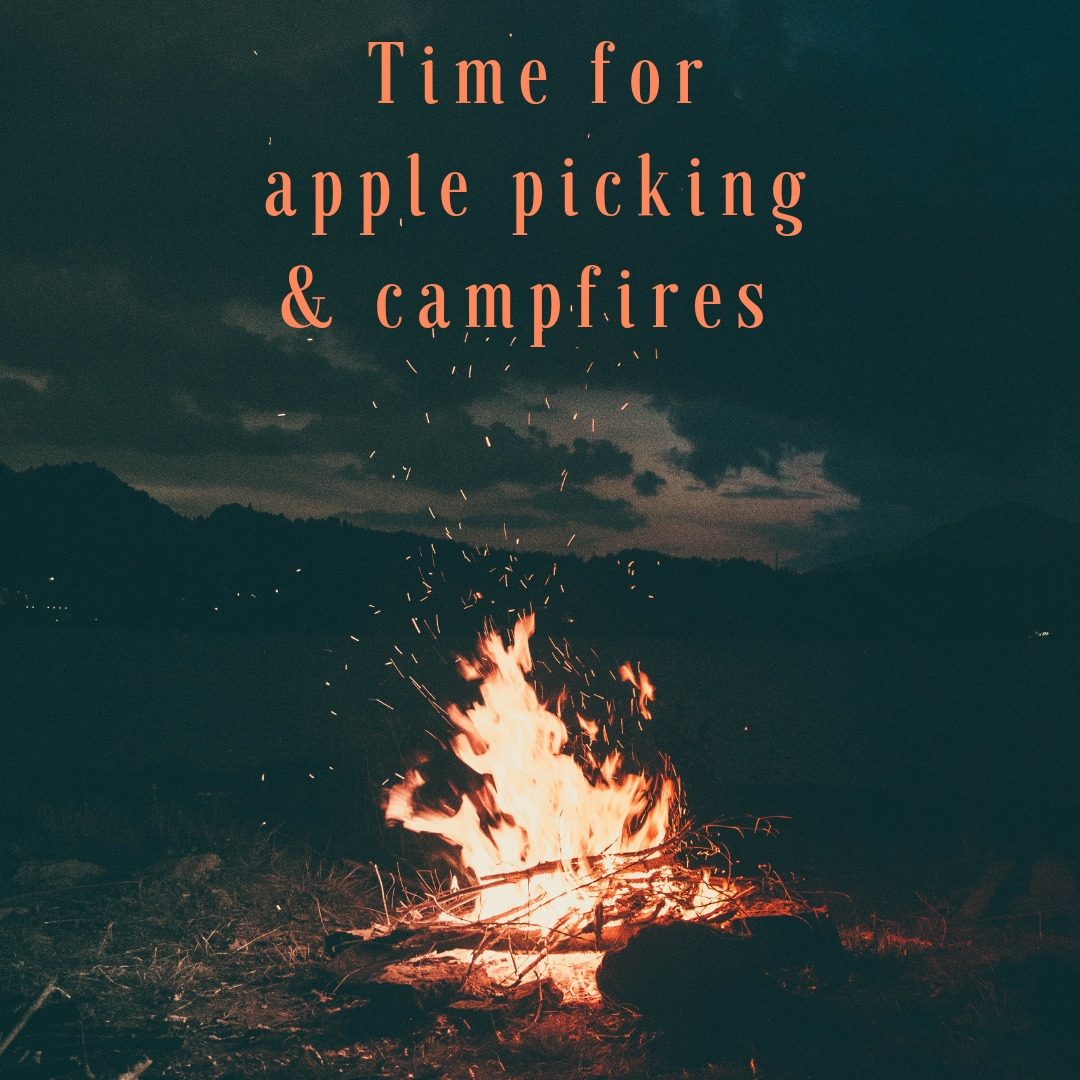 Time for apple picking & campfires (1).jpg