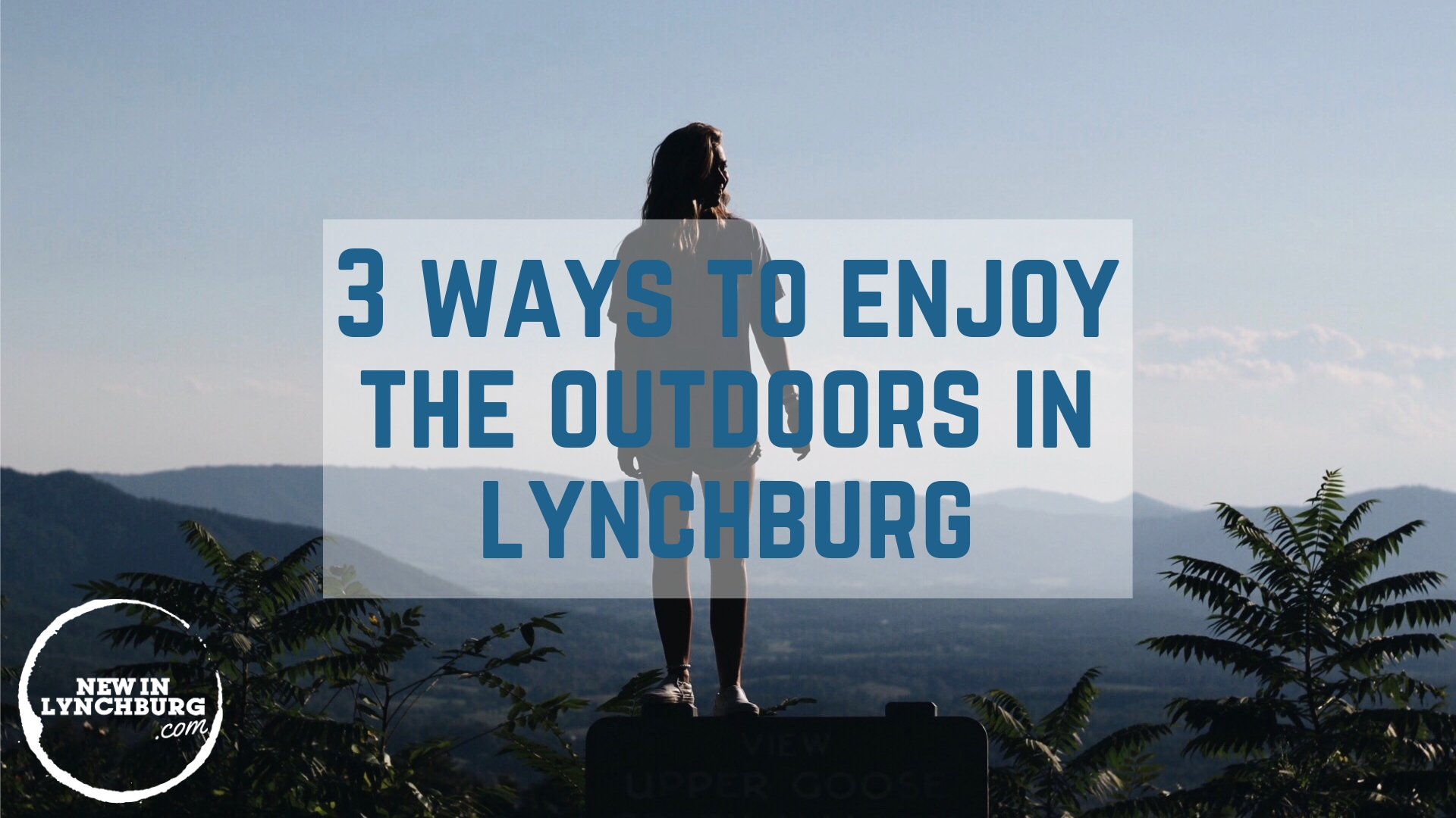 3 ways to enjoy the outdoors.jpg