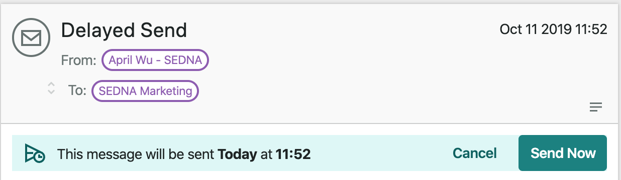 Message sent at 11:42 AM with a delay time of 10 minutes is due to go out at 11:52 AM. The header above the message body includes 'Cancel' or 'Send Now' options.