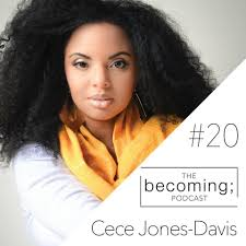 """""""The Becoming; Podcast"""" talks to Cece about faith, race and why we cannot turn away -"""