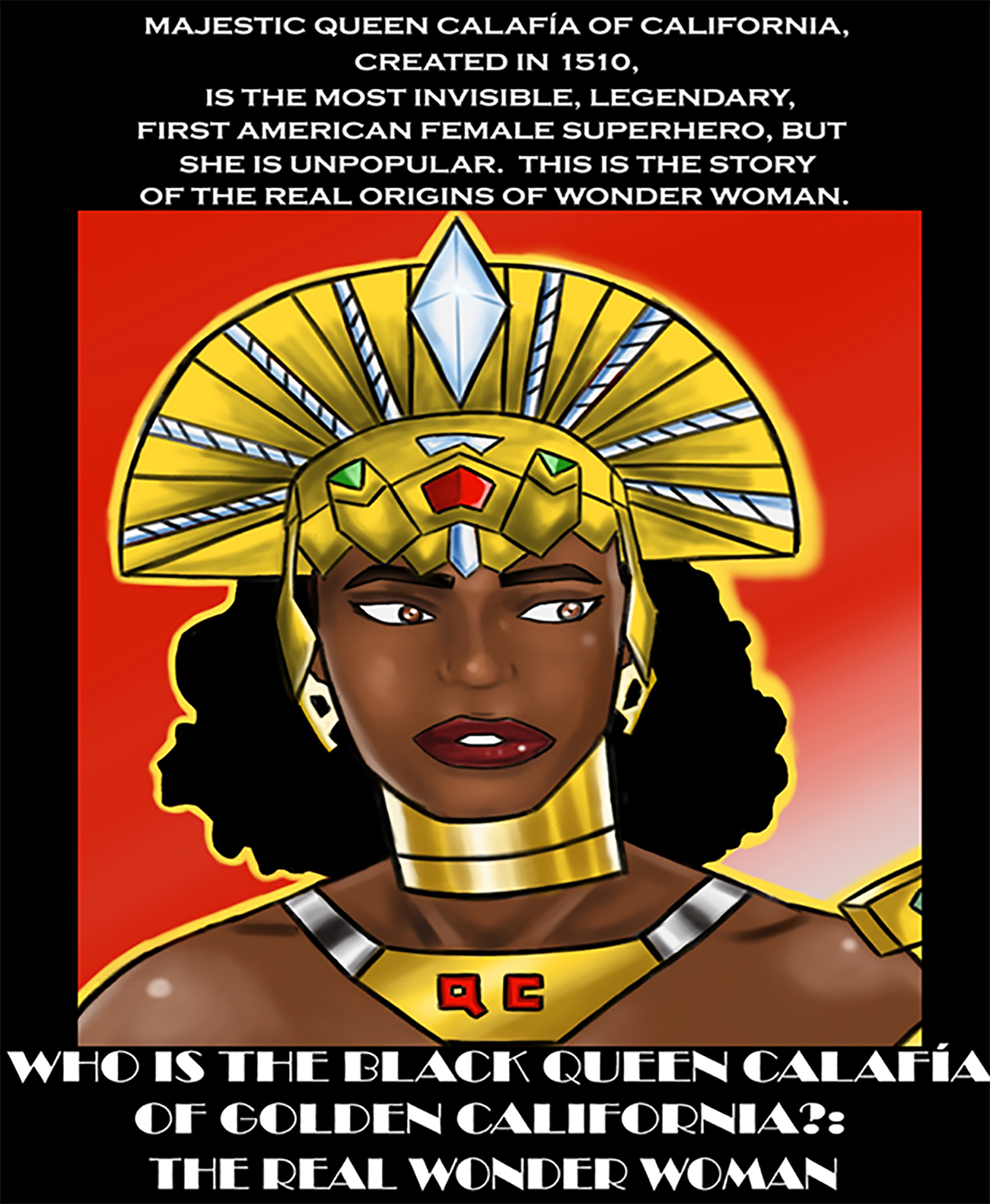 "Click pic above to purchase the book ""Who is the Black Queen Calafia of Golden California: The Real Wonder Woman"" by Ms. Tamra L. Dcius."