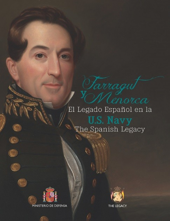 Farragut & Menorca.The Spanish Legacy in the U.S. Navy - The idea for the publication of this book emerged in the fall of 2016, Eva García's proposal to obtain a designated place for a plaque in the Naval Museum of Annapolis was not moving forward. It was then that García decided to substantiate her request with the cooperation of expert historians by publishing a book about the relationship between the US Navy and the island of Menorca…