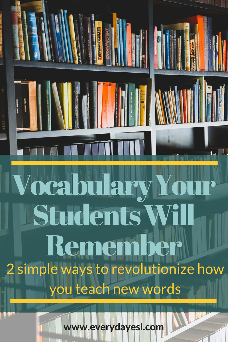 2 Simple Things You Can Do to Revolutionize How You Teach Vocabulary | Everyday ESL | Adult ESL | ESL Vocabulary for Adults | How to Teach Vocabulary
