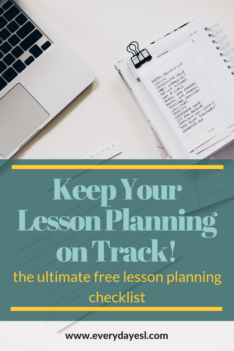 Keep Your Lesson Planning on Track: Free Ultimate Lesson Planning Checklist | Everyday ESL | Adult ESL Lesson Plans | How to Lesson Plan | ESL Lesson Planning | Adult Education | ESL Plans