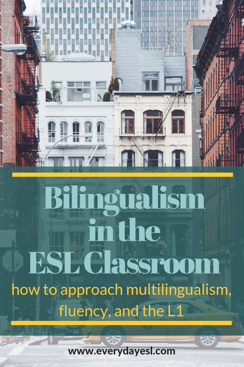 What You Need to Know About Teaching Bilingual Students: Multilingualism, Fluency, and Code Switching | Everyday ESL | Adult ESL | Language Learning | Language Acquisition | Teaching ESL | English as a Second Language | Bilingual | ESL Students