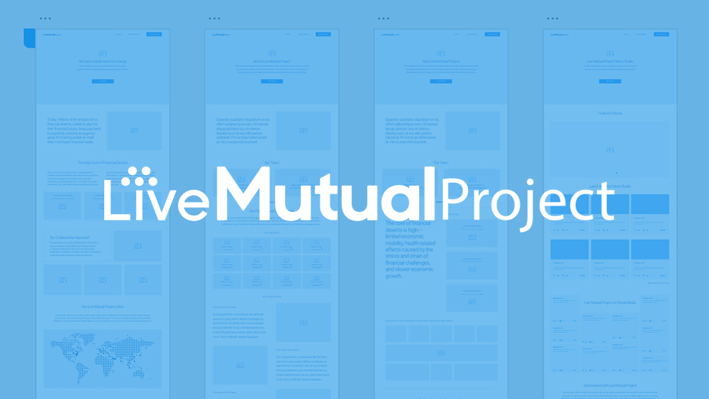 [UX Research / Strategy / Web Design]     Live Mutual Project Microsite Development – WIP / Will be updated soon!