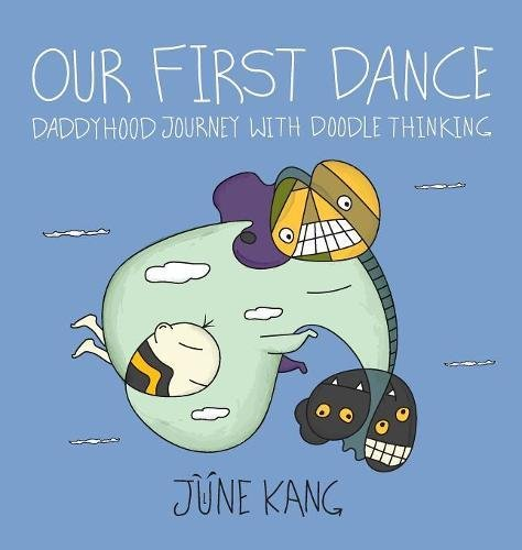 Our First Dance - Daddyhood Journey with Doodle Thinking