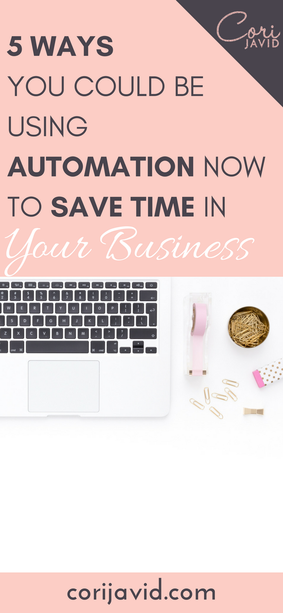 5 Ways You Could be Using Automation NOW to Save Time in Your Business