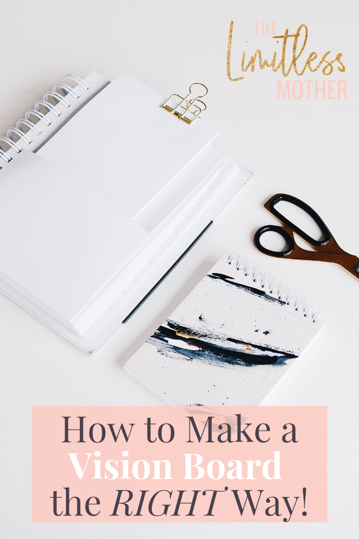 Limitless Mother Podcast Episode 060 How to Make a Vision Board the RIGHT Way!.png