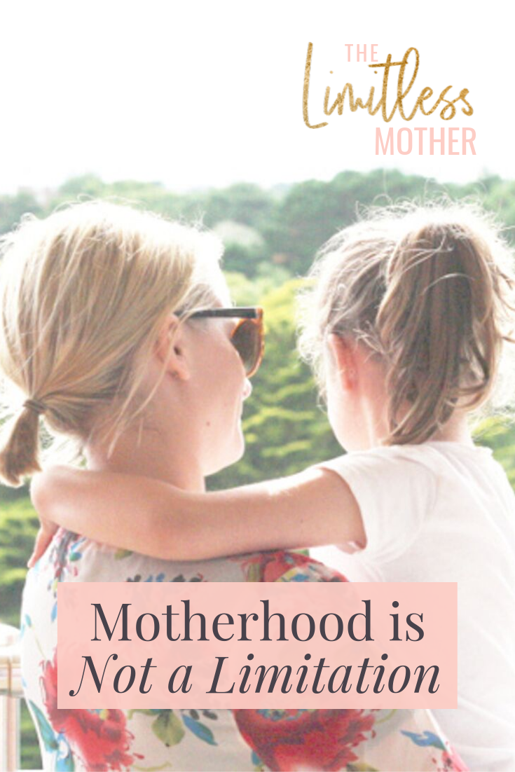 Limitless Mother Podcast Episode 068Motherhood is Not a Limitation.png
