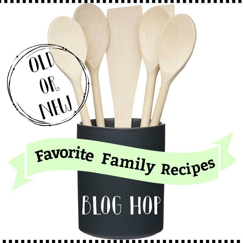 Favorite Family Recipes Blog Hop