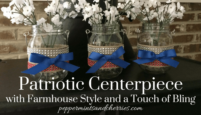 Patriotic Centerpiece with Farmhouse Style and a Touch of Bling, Kristin's Peppermints and Cherries Blog