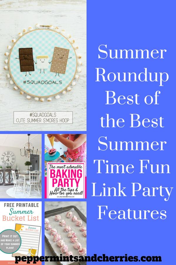 Summer Roundup Best of the Best - Summer Time Fun Link Party Features www.peppermintsandcherries.com