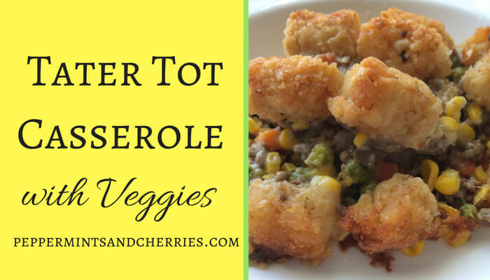 Tater Tot Casserole with Veggies Recipe