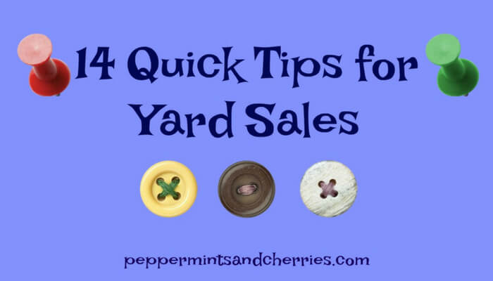Fourteen Quick Tips for Yard Sales
