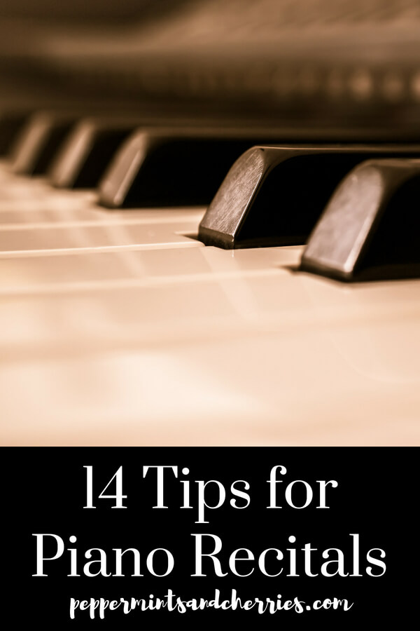 14 Tips for Piano Recitals www.peppermintsandcherries.com