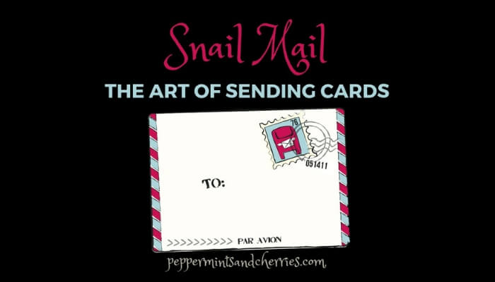 Snail Mail: The Art of Sending Cards