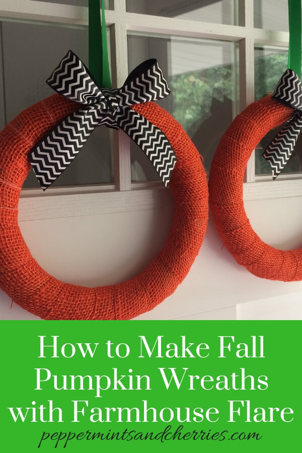 How to Make Fall Pumpkin Wreaths with Farmhouse Flare www.peppermintsandcherries.com