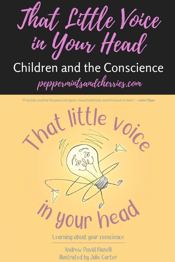 As a homeschool mom I often look for books and resources to influence parents and children for eternity. That Little Voice in Your Head: Learning About Your Conscience, written by Andrew David Naselli and illustrated by Julie Carter, is a useful tool for parents as they help shape their children's character and endeavor to teach Christian principles and lead them to Christ. #childrensbooks  #booksforkids  #bookreview#conscience  #homeschooling  #bibleforkids